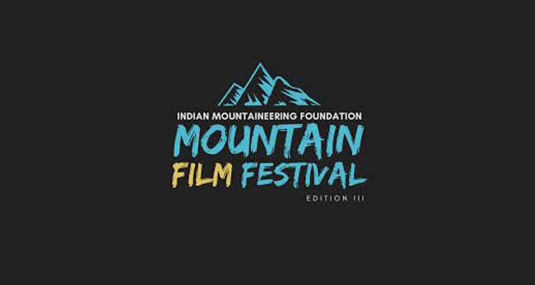 Third Edition of 'IMF Mountain Film Festival' on Feb 9 and 10